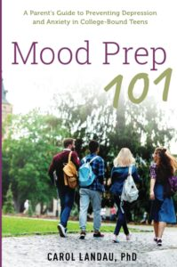 Mood Prep 101: A Parent's Guide to Preventing Depression and Anxiety in College-Bound Teens